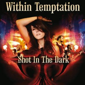 Within Temptation - Shot in the Dark cover art