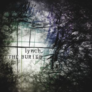 lynch. - The Buried cover art