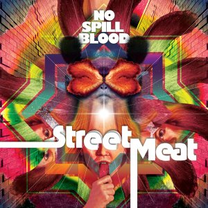 No Spill Blood - Street Meat cover art