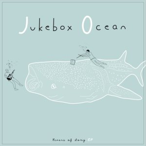 Jukebox Ocean - Rivers of Song cover art