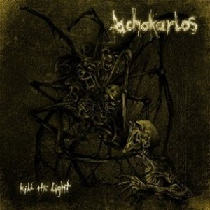 Achokarlos - Kill the Light cover art