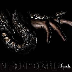 lynch. - Inferiority Complex cover art