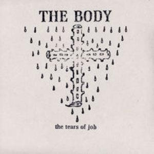 The Body - The Tears of Job cover art