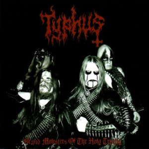 Typhus - Grand Molesters of the Holy Trinity cover art