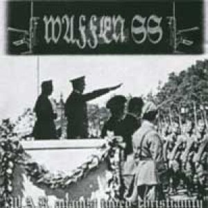 Waffen SS - W.A.R. Against Judeo-Christianity cover art