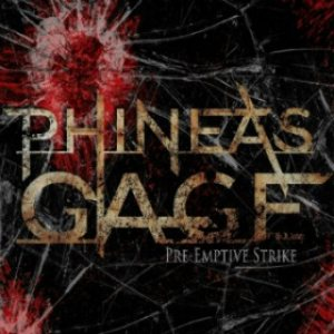 Phineas Gage - Pre-Emptive Strike cover art
