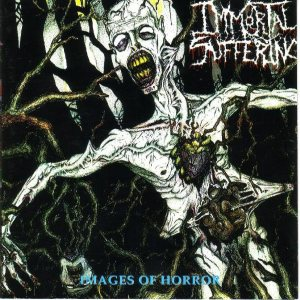 Immortal Suffering - Images of Horror cover art