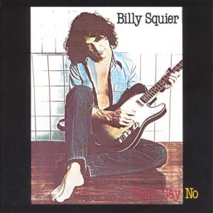 Billy Squier - Don't Say No cover art