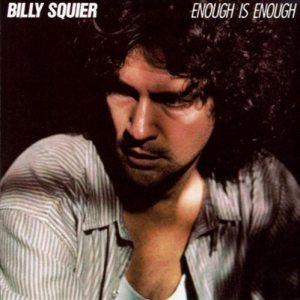 Billy Squier - Enough Is Enough cover art