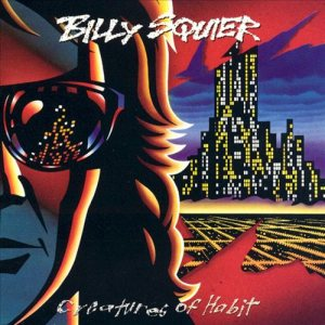 Billy Squier - Creatures of Habit cover art