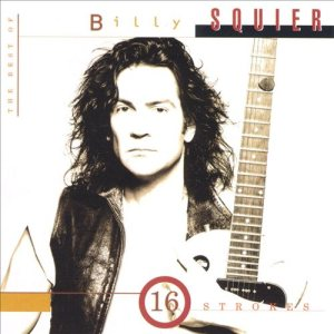 Billy Squier - 16 Strokes: the Best of Billy Squier cover art