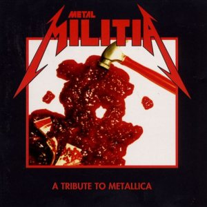 Various Artists - Metal Militia - a Tribute to Metallica cover art