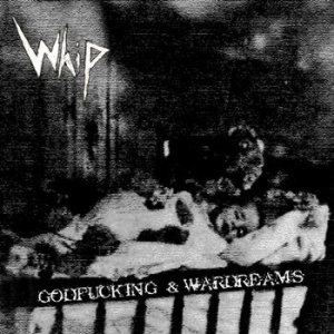 Whip - Godfucking & Wardreams cover art