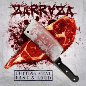 Zarraza - Cutting Meat. Fast & Loud cover art
