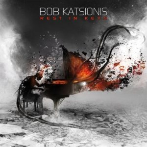 Bob Katsionis - Rest in Keys cover art