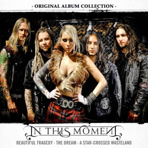 In This Moment - Original Album Collection cover art