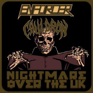 Cauldron / Enforcer - Nightmare over the UK cover art