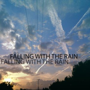 Falling With The Rain - Falling With the Rain cover art