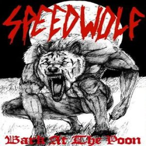 Speedwolf - Bark at the Poon cover art