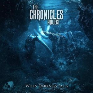 The Chronicles Project - When Darkness Falls cover art