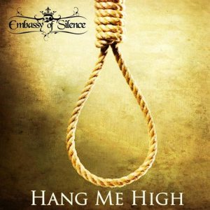 Embassy of Silence - Hang Me High cover art