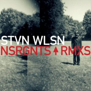 Steven Wilson - NSRGNTS RMXS cover art