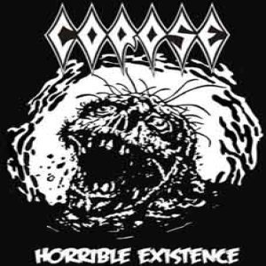 Corpse - Horrible Existence cover art