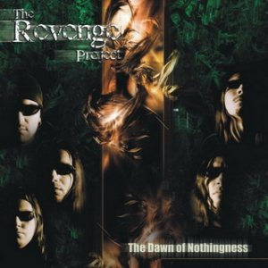 The Revenge Project - The Dawn of Nothingness cover art