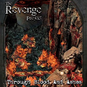 The Revenge Project - Through Blood and Ashes cover art