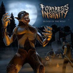 Fortress of Insanity - Blood of the Wolf cover art