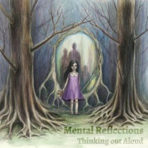 Mental Reflections - Thinking Out Aloud cover art