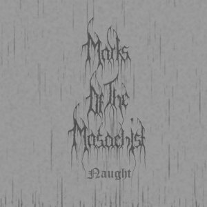 Marks of the Masochist - Naught cover art