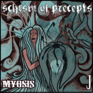 Myosis - Schism of Precepts cover art