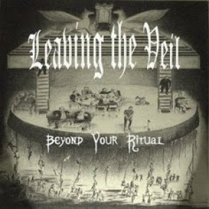 Beyond Your Ritual - Leaving the Veil cover art