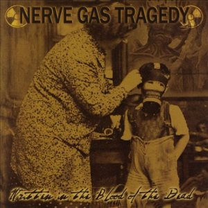 Nerve Gas Tragedy - Written in the Blood of the Dead cover art