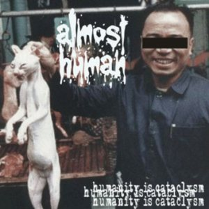 Almost Human - Humanity Is Cataclysm cover art
