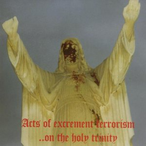 Botulistum / Domini Inferi - Acts of Excrement Terrorism... on the Holy Trinity cover art