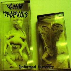 Human Trophies - Deformed Humanity cover art
