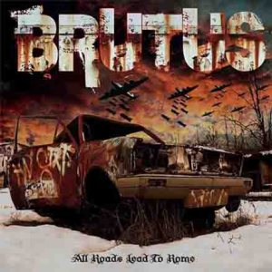 Brutus - All Roads Lead to Rome cover art