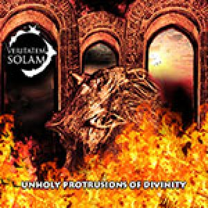 Veritatem Solam - Unholy Protrusions of Divinity cover art