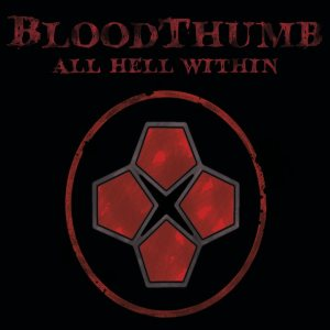 BloodThumb - All Hell Within cover art