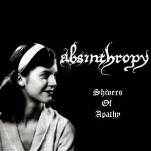 Absinthropy - Shivers of Apathy cover art