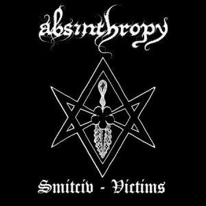 Absinthropy - Smitciv-Victims cover art