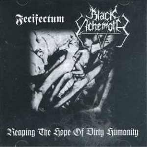 Reaping the Hope of Dirty Humanity - Fecifectum / Black Achemoth cover art