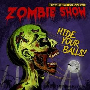 Stagnant Project - Zombie Show cover art