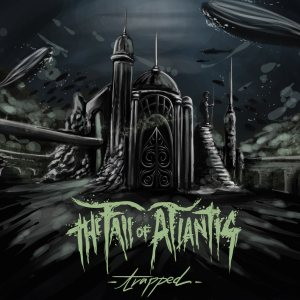 The Fall Of Atlantis - Trapped cover art