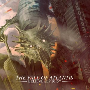 The Fall Of Atlantis - Believe cover art
