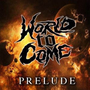 World To Come - Prelude cover art