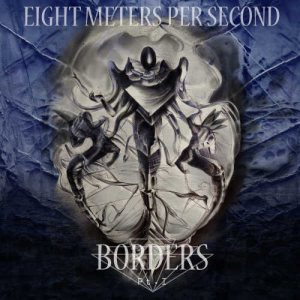 8m/s - Borders Pt. 1 cover art