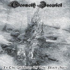 Gormoth Iscariot - In the Shadows of the Black Ages cover art